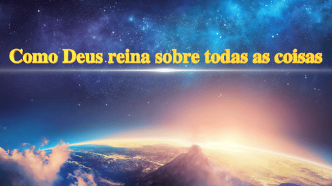 """Música gospel """"Como Deus reina sobre todas as coisas"""""""