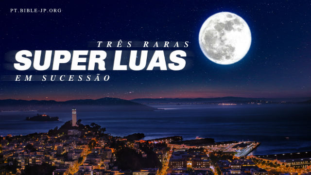 Super Luas, Profecias bíblicas 2019