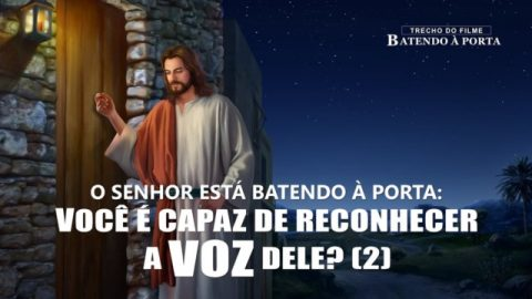 """""""Batendo à porta"""" Trecho – O Senhor está batendo à porta: você é capaz de reconhecer a voz Dele? (2)"""