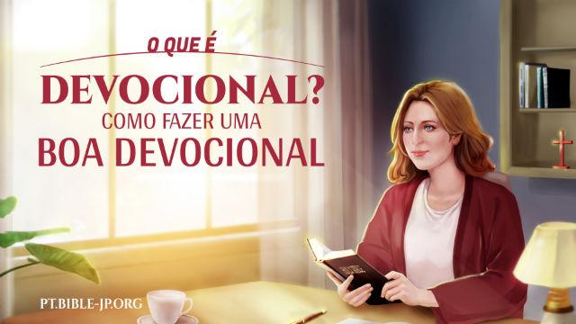O que é devocional? Como fazer uma boa devocional diário