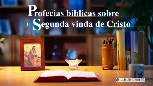 Profecias bíblicas sobre a segunda vinda de Cristo