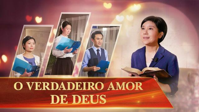 O verdadeiro amor de Deus