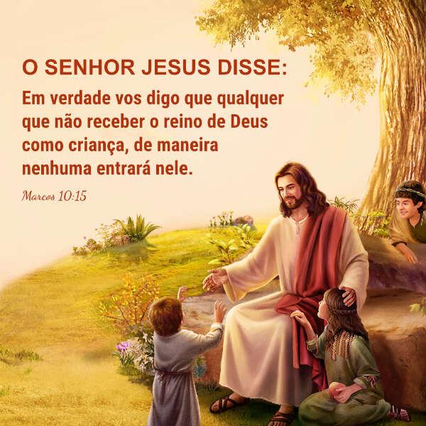 """O Senhor Jesus disse:""""Em verdade vos digo que qualquer que não receber o reino de Deus como criança, de maneira nenhuma entrará nele"""". Marcos 10:15"""
