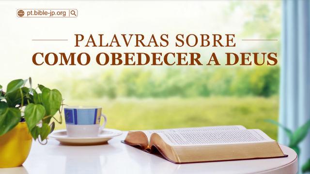 Palavras sobre como obedecer a Deus
