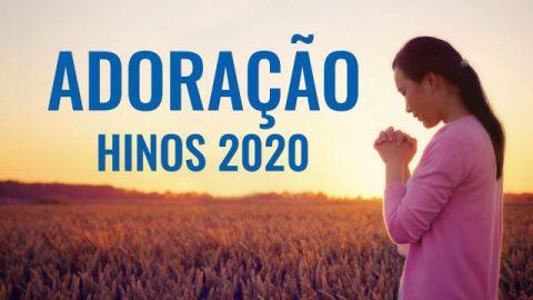Hinos Adoração Gospel 2020