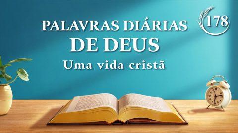 """Palavra de Deus do dia """"A obra de Deus e a obra do homem""""   Trecho 178"""