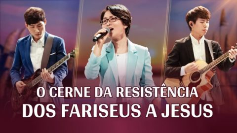 """Música gospel 2020 """"O cerne da resistência dos fariseus a Jesus"""""""