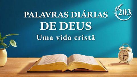 """Palavra de Deus do dia """"A verdade interna da obra de conquista (4)""""   Trecho 203"""