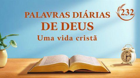 "Palavra de Deus do dia ""Declarações de Cristo no princípio: Capítulo 44"" | Trecho 232"