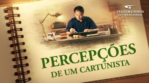 """Testemunho da Vida da Igreja """"Percepções de um cartunista"""""""