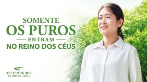 """Testemunho de fé """"Somente os puros entram no reino dos céus"""""""