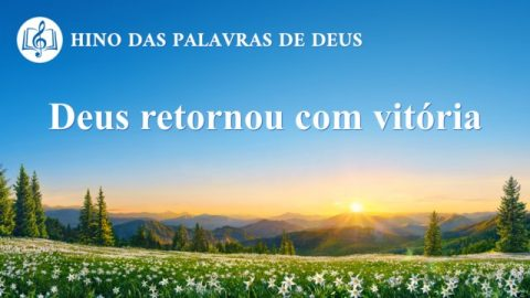 """Música gospel """"Deus retornou com vitória"""""""